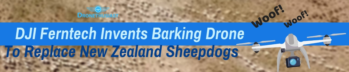 barking drone for sheepdogs in new zealand