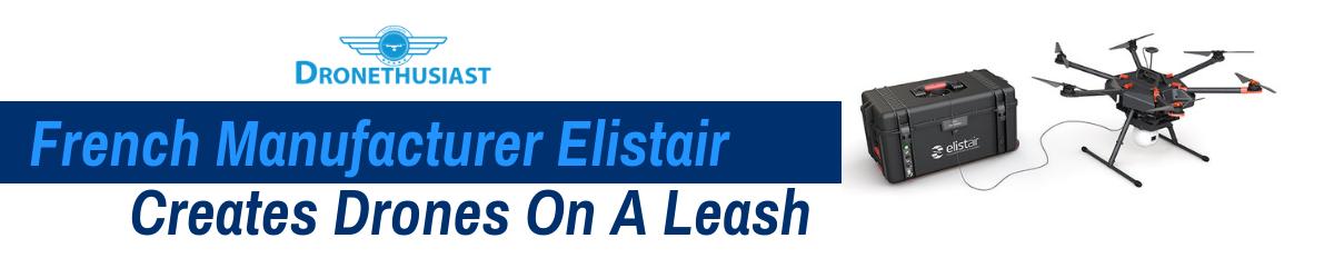 elistair creates drones on a leash header