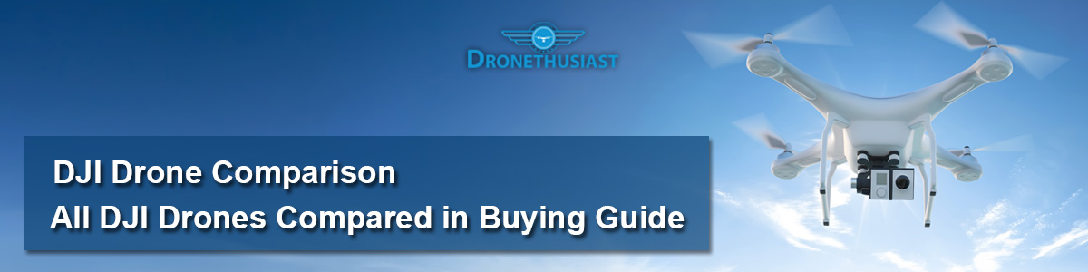 All DJI Drones Compared in Buying Guide