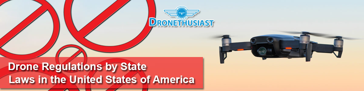 Drone Regulations by State
