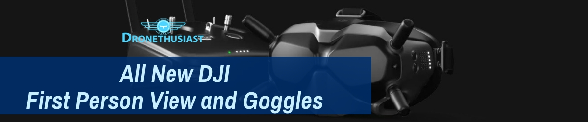 dji fpv and goggles release