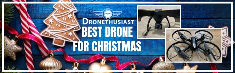 best drone for christmas